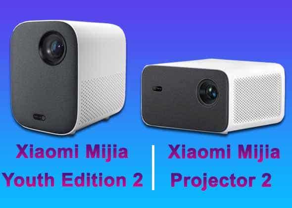 Xiaomi Mijia Youth 2 và Xiaomi Mijia Projector 2